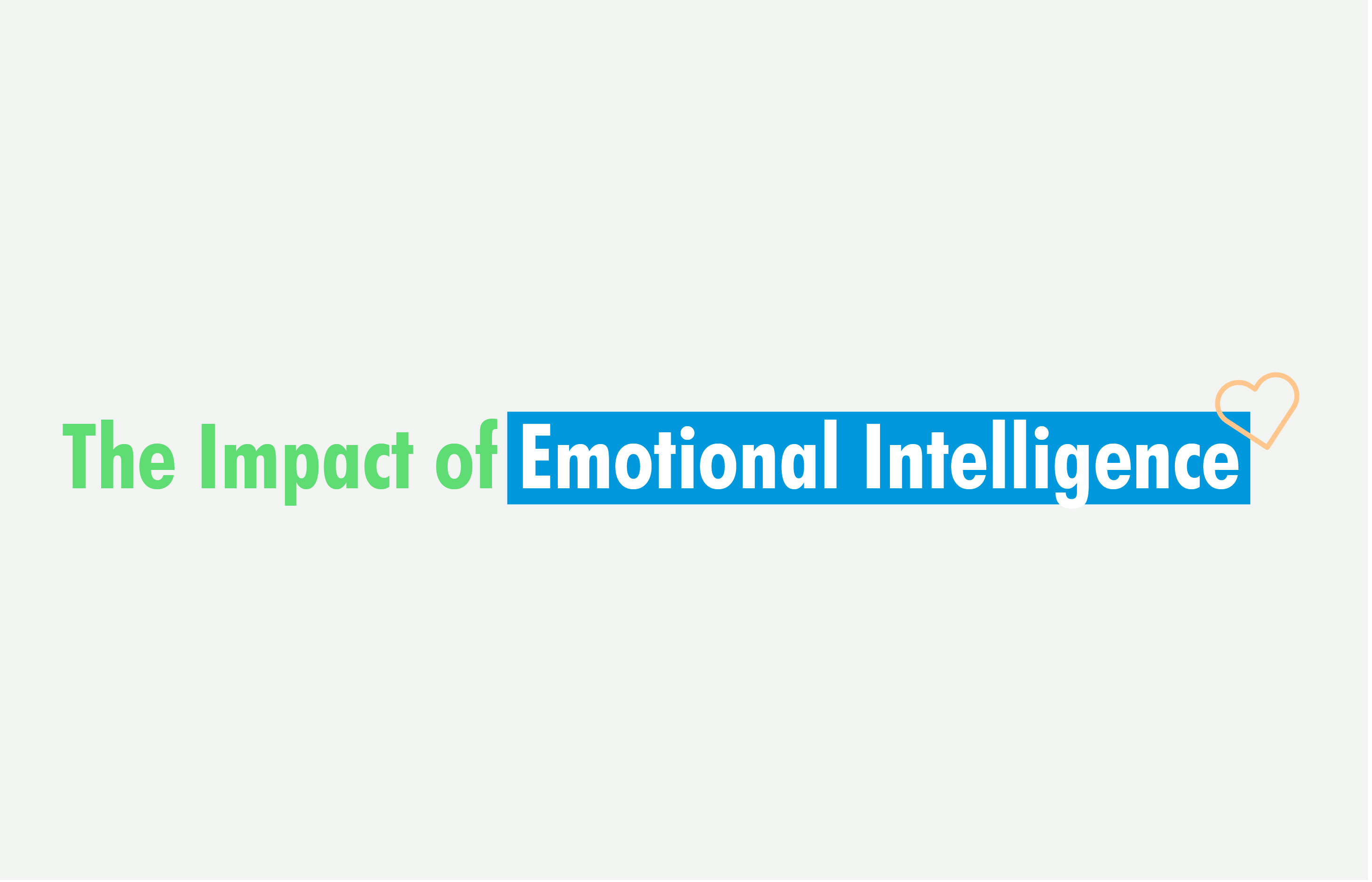 Impact of emotional intelligence